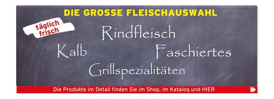 Die Große Fleischauswahl: Rindfleisch/Faschiertes/Halb/Grillspezialitäten